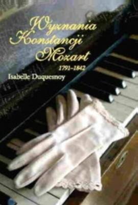 Okładka książki Wyznania Konstancji Mozart 1791-1842