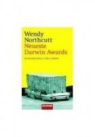 Neuste Darwin Awards. Die skurrilsten Arten, zu Tode zu kommen.