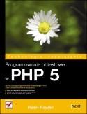 Okładka książki Programowanie obiektowe w PHP 5