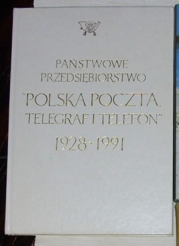 Okładka książki Państwowe Przedsiębiorstwo Polska Poczta, Telegraf i Telefon 1928-1991