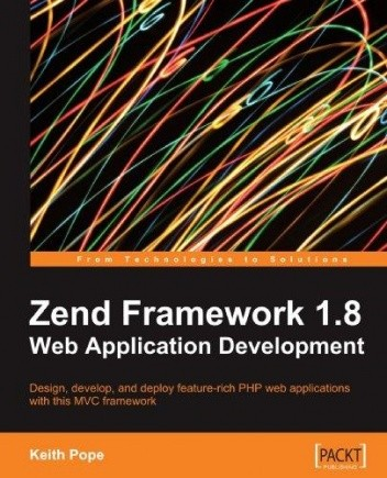 Okładka książki Zend Framework 1.8 Web Application Development