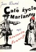 Całe życie Marianny czyli historia Francji