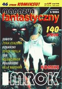 Okładka książki Magazyn Fantastyczny 03 (3/2004)