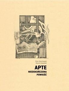 Okładka książki Apte. Niedokończona powieść