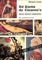 Od Giotta do Cézanne'a. Zarys historii malarstwa zachodnioeuropejskiego