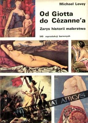 Okładka książki Od Giotta do Cézanne'a. Zarys historii malarstwa zachodnioeuropejskiego