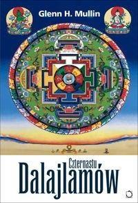 Okładka książki Czternastu dalajlamów - Spadkobiercy oświeconej mądrości.