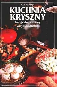 Okładka książki Kuchnia Kryszny. Indyjskie potrawy wegetariańskie