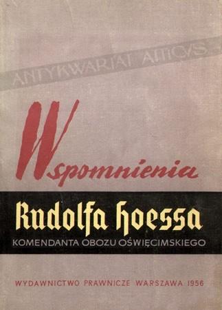 Okładka książki Wspomnienia Rudolfa Hoessa, komendanta obozu Oświęcimskiego