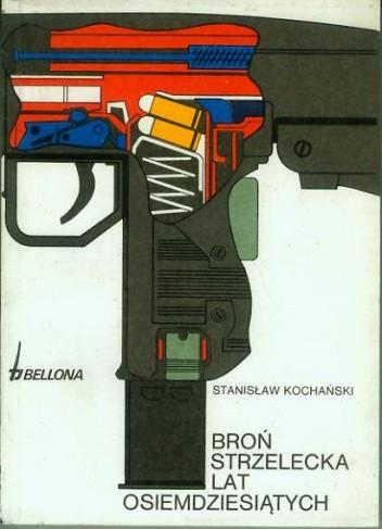 Okładka książki Broń strzelecka lat osiemdziesiątych