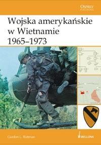 Okładka książki Wojska amerykańskie w Wietnamie 1965-1973