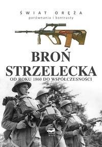 Okładka książki Broń strzelecka od roku 1860 do współczesności