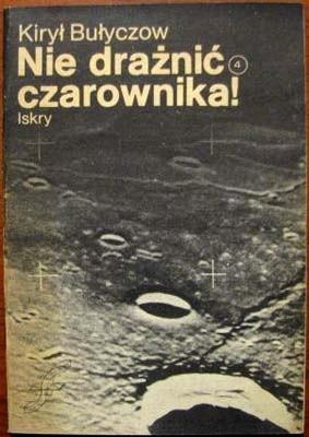 Okładka książki Nie drażnić czarownika!