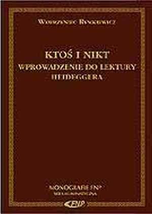 Okładka książki Ktoś i nikt. Wprowadzenie do lektury Heideggera
