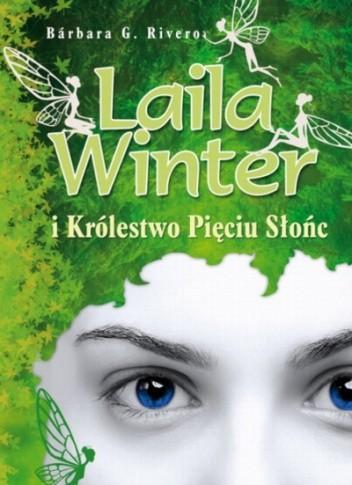 Okładka książki Laila Winter i Królestwo Pięciu Słońc