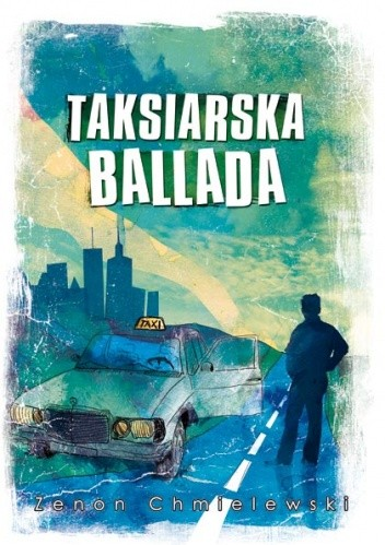 Okładka książki Taksiarska ballada