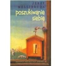 Okładka książki Poszukiwanie siebie
