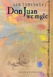 Okładka książki Don Juan we mgle : eseje o wierności