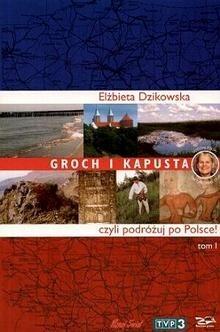 Okładka książki Groch i kapusta, czyli podróżuj po Polsce!