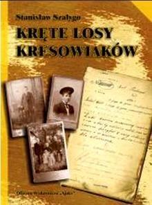 Okładka książki Kręte losy kresowiaków