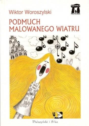 Okładka książki Podmuch malowanego wiatru