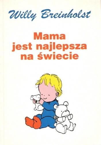 Okładka książki Mama jest najlepsza na świecie