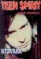 Teen Spirit. Nirvana - teksty bez tajemnic