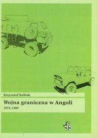Okładka książki Wojna graniczna w Angoli 1975-1989