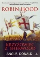 Robin Hood. Krzyżowiec z Sherwood