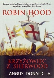 Okładka książki Robin Hood. Krzyżowiec z Sherwood