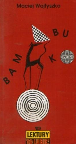 Okładka książki Bambuko czyli Skandal w krainie gier