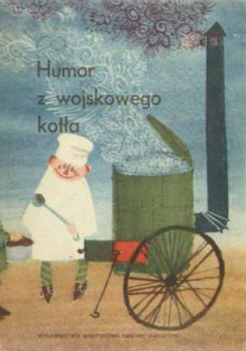 Okładka książki Humor z wojskowego kotła