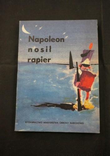 Okładka książki Napoleon nosił rapier