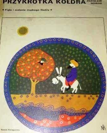Okładka książki Przykrótka kołdra : figle i zadania mądrego Hodży