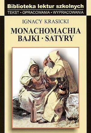 Okładka książki Monachomachia, bajki, satyry