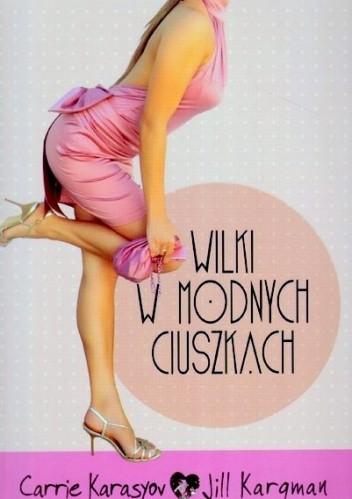 Okładka książki Wilki w modnych ciuszkach
