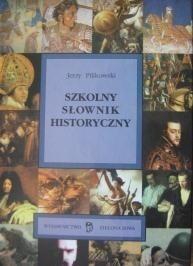 Okładka książki Szkolny słownik historyczny