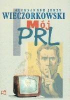 Okładka książki Mój PRL