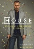 Dr House. Oficjalny przewodnik po serialu
