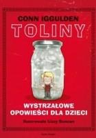 Toliny. Wystrzałowe opowieści dla dzieci