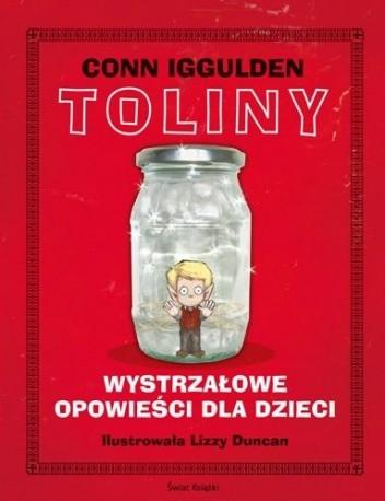 Okładka książki Toliny. Wystrzałowe opowieści dla dzieci