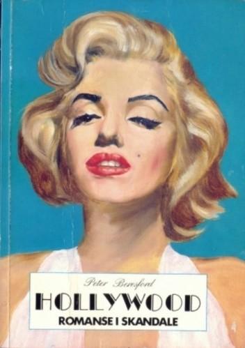 Okładka książki Hollywood: Romanse i skandale