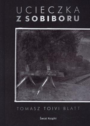 Okładka książki Ucieczka z Sobiboru
