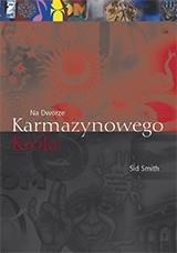 Okładka książki Na Dworze Karmazynowego Króla