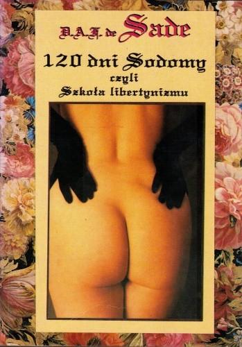Okładka książki 120 dni Sodomy czyli Szkoła libertynizmu