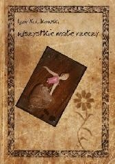 Okładka książki Wszystkie małe rzeczy