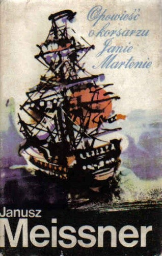 Okładka książki Opowieść o korsarzu Janie Martenie