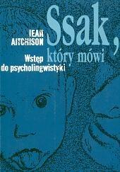 Okładka książki Ssak, który mówi: Wstęp do psycholingwistyki