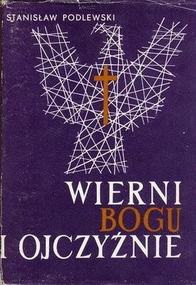 Okładka książki Wierni Bogu i Ojczyźnie