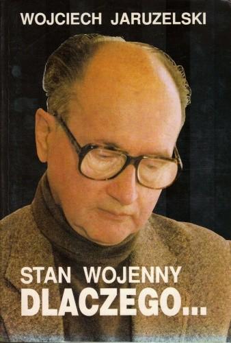Okładka książki Stan wojenny. Dlaczego...